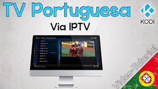 Kodi - Instalar TV Portuguesa via IPTV