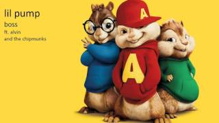 Lil Pump - Boss ft. Alvin and the chipmunks