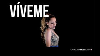 Víveme - Laura Pausini (Carolina Ross cover)