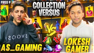 A_s Gaming Vs Lokesh Gamer😍 Richest Collection Versus In Free Fire 🔥 - Garena Free Fire