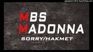 MBS ft Madonna Sorry/Hakmat a chaabi [DSC REMIX]