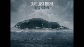 Our Last Night- Sunrise (Lyrics)