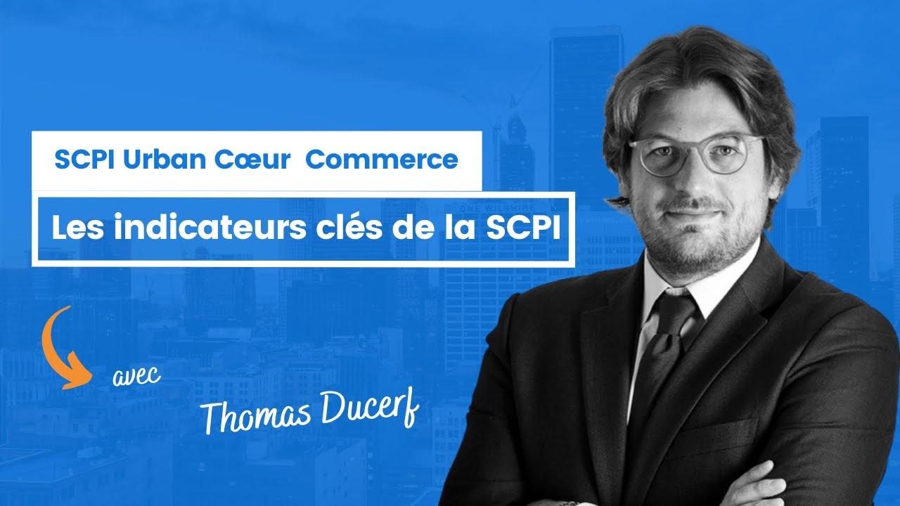 Les indicateurs clés d'Urban Cœur Commerce ?