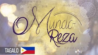 "O Mundo Reza | Tagalo - ""The World Prays"" - Tagalog"