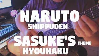 """Naruto Shippuden """"Sasuke's Theme Hyouhaku"""" by Fabio Lima"""