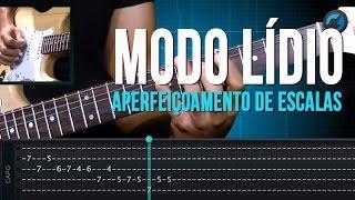 Modo Lídio - Aperfeiçoamento de Escalas (aula técnica de guitarra)