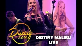 Destiny Malibu LIVE - House Of Blues, Hollywood CA!