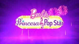 Barbie em  A Princesa e a Pop Star - Novo Trailer BR DUBLADO