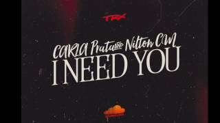 """""""I Need You"""" Carla Prata & Nilton CM"""