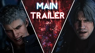 Devil May Cry 5 - Main Trailer w/ Classic Themes