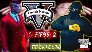 c-fif95-2 feat. Pportos30 - Run N Gun France  ( Montage GTA 5 Online )