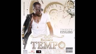 Twenty Fingers - Recuar o Tempo