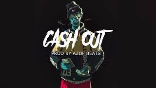 | CASH OUT | AFRO  TRAP HARD HIP HOP BEAT INSTRUMENTAL| AGRESSIVE RAP BEATS ( PROD BY AZOF BEATS )