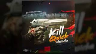 masicka kill quick audio