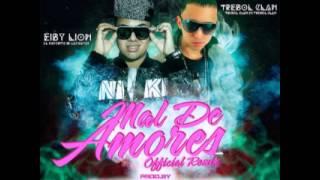 Mal de AmoreS -  Eiby Lion Ft  Trebol Clan (SONG OFICIAL REMIX)