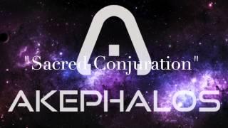 Akephalos- Sacred Conjuration