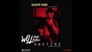 Dante King Feat. Wavy Waay - One Time  (Prod by. Springe Ave) (RnBass 2018)