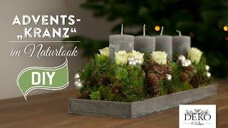 Weihnachtsdeko basteln: Adventskranz im Naturlook How-to   Deko Kitchen
