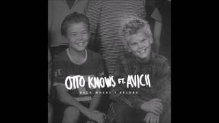 Otto Knows - Back Where I Belong (feat. Avicii & LP) [Audio]
