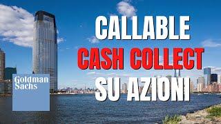 Goldman: nuovi Cash Collect su azioni, barriere molto profonde