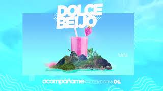 DrefQuila - Acompañame🏖 (Prod by B-Dom) #DolceBeijo