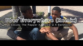 "SeeJay The Rapper Feat. Ceasie G & BandGoon ""Uber Everywhere (Remix)"" [Official Music Video]"