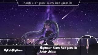 Nightcore- Hearts Ain't Gonna Lie [Request]