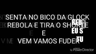 SENTA NO BICO DA GLOCK  (MC LK) (DJ GABRIEL DO JG)