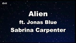 Alien - Sabrina Carpenter, Jonas Blue Karaoke 【No Guide Melody】 Instrumental