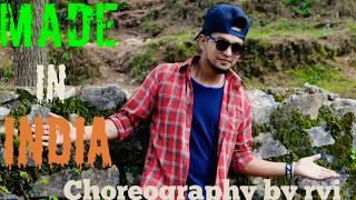 Guru Randhawa: MADE IN INDIA Dance Video | Bollyrical | Dance aND choreography by Rvi