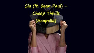 Sia (feat. Sean Paul) - Cheap Thrills (Acapella - Vocals Only)