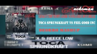 Toca Sprungkraft VS Feel good (Deorro Mashup)