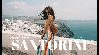 TRAVEL VLOG: SANTORINI, GREECE