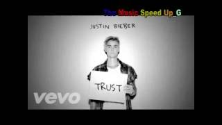 Justin Bieber Trust Speed Up Version