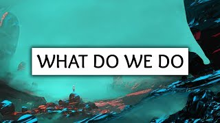 Hazers ‒ What Do We Do (Lyrics) ft. Alex Aiono