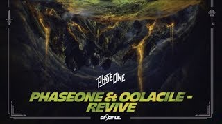 PhaseOne & Oolacile - Revive [Free Download]