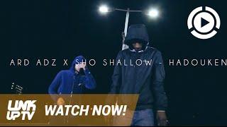 Ard Adz & Sho Shallow - Hadouken | Link Up TV