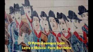 Paco Bandeira - O Povo é sempre bom
