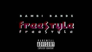 """Bambi Bandz – """"Freestyle"""" Lil Baby Freestyle Remix [Official Audio]"""