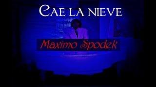 MAXIMO SPODEK, CAE LA NIEVE, INSTRUMENTAL