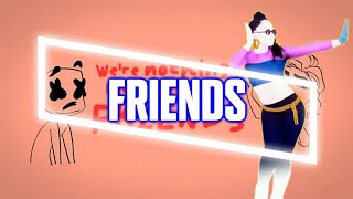 Just Dance | FRIENDS by Marshmello & Anne Marie | FANMADE MASHUP (Read Desc)