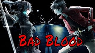 Nightcore bad blood (switching vocals)