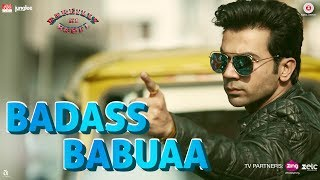 Badass Babuaa   Bareilly Ki Barfi   Kriti, Ayushmann & Rajkummar   Abhishek, Neha & Sameer