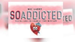 MIC LARRY-So Addicted