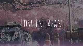 「Nightcore」- Lost In Japan (Shawn Mendes & Zedd)