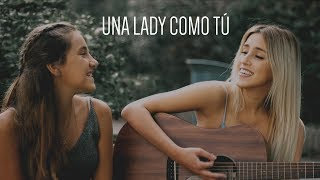 Una lady como tú - Manuel Turizo - Cover by Xandra Garsem & Raquel Fourmy