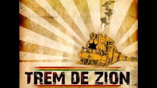 Trem de Zion - Feeling Of Love