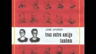 Zeca Afonso - Traz outro amigo também (Original)