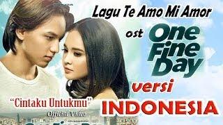 Te Amo Mi Amor  (OST One Fine Day)  Versi Indonesia - Cover by Siska Salman - Official Vklip
