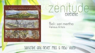 [Indonesian Relaxing Music] - Bali : sari mertha